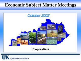 Economic Subject Matter Meetings