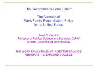 The Government's Gone Fishin': The Absence of  Work/Family Reconciliation Policy