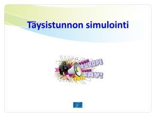 Täysistunnon simulointi