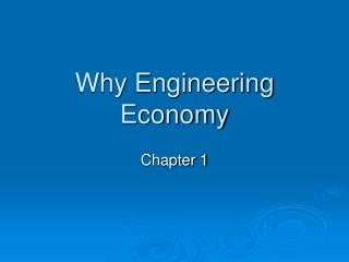 Why Engineering Economy