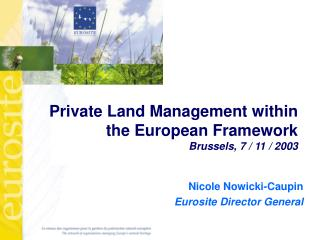 Private Land Management within the European Framework Brussels, 7 / 11 / 2003