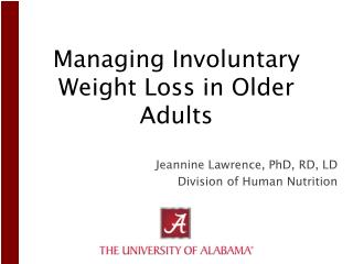 Managing Involuntary Weight Loss in Older Adults