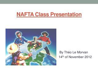 NAFTA Class Presentation