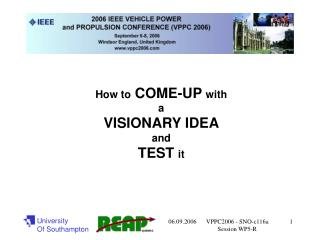 How to  COME-UP  with a VISIONARY IDEA and TEST  it