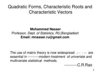 Quadratic Forms, Characteristic Roots and   Characteristic Vectors