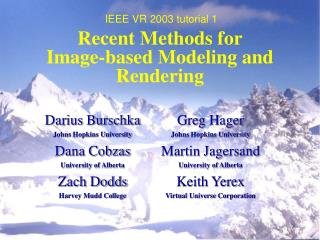Recent Methods for Image-based Modeling and Rendering