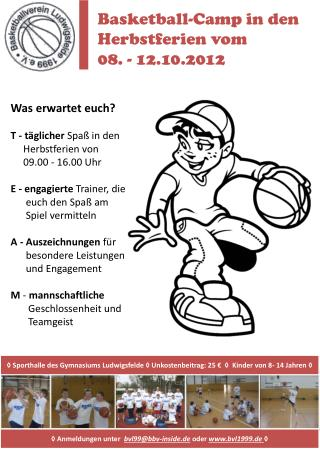 Basketball-Camp in den  Herbstferien vom 08. - 12.10.2012