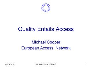 Quality Entails Access