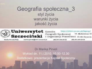 Geografia społeczna_3 styl życia warunki życia jakość życia