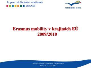 Erasmus mobility v krajin�ch E� 2009/2010