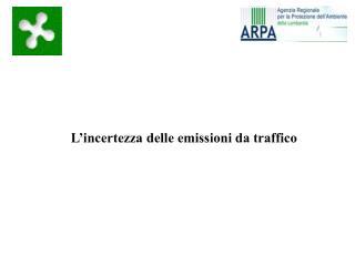 L'incertezza delle emissioni da traffico