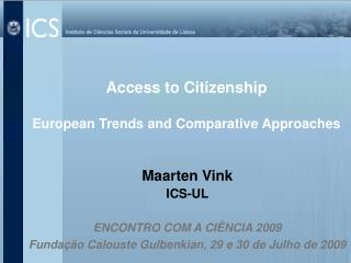 Access to Citizenship  European Trends and Comparative Approaches