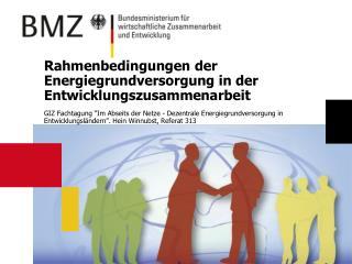 Rahmenbedingungen der Energiegrundversorgung in der Entwicklungszusammenarbeit