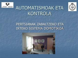 AUTOMATISMOAK ETA KONTROLA