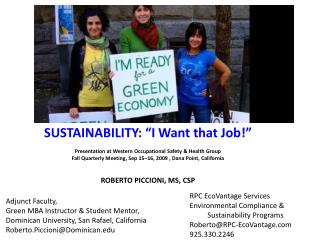 "SUSTAINABILITY: ""I Want that Job!"" Presentation at Western Occupational Safety & Health Group"