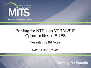 Briefing for NTEU on VERA/VSIP Opportunities in EUES