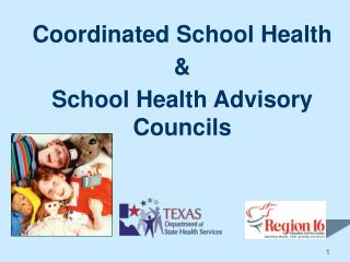 Coordinated School Health & School Health Advisory Councils