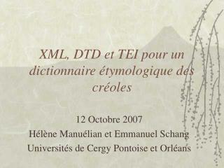 XML, DTD et TEI pour un dictionnaire étymologique des créoles