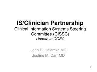 John D. Halamka MD Justine M. Carr MD