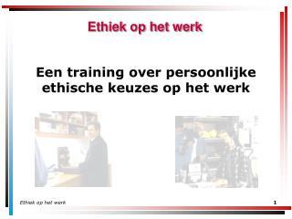 Ethiek op het werk