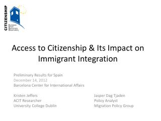 Access to  Citizenship & Its Impact on Immigrant Integration