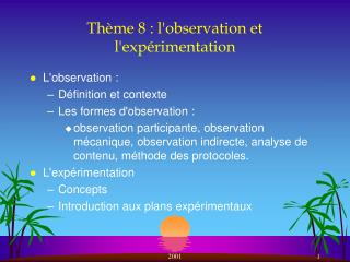 Th�me 8 : l'observation et l'exp�rimentation
