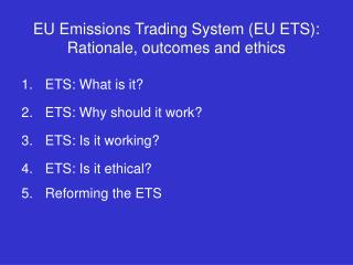 EU Emissions Trading System (EU ETS): Rationale, outcomes and ethics