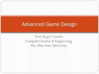 Advanced Game Design