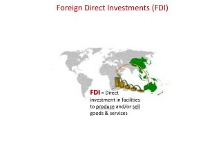 Foreign Direct Investments (FDI)