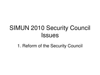 SIMUN 2010 Security Council Issues