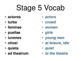 Stage 5 Vocab