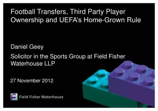 Football Transfers, Third Party Player Ownership and UEFA's Home-Grown Rule