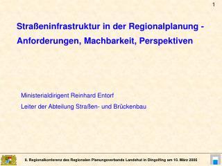 Stra�eninfrastruktur in der Regionalplanung -  Anforderungen, Machbarkeit, Perspektiven