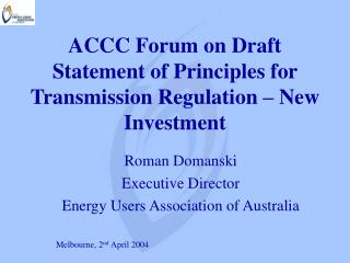 ACCC Forum on Draft Statement of Principles for Transmission Regulation – New Investment