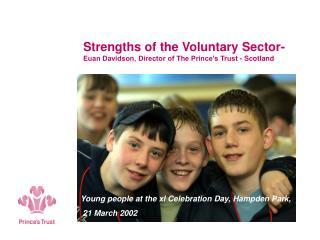 Strengths of the Voluntary Sector-  Euan Davidson, Director of The Prince's Trust - Scotland