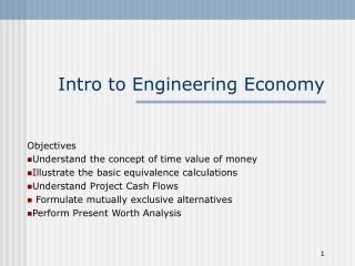 Intro to Engineering Economy
