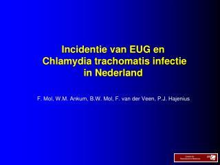 Incidentie van EUG en  Chlamydia trachomatis infectie  in Nederland