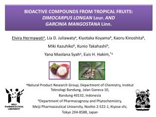 BIOACTIVE COMPOUNDS FROM TROPICAL FRUITS:  DIMOCARPUS LONGAN  Lour.  AND