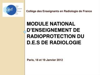 Module NATIONAL d'enseignement de radioprotection du  d.e.s  de RADIOLOGIE