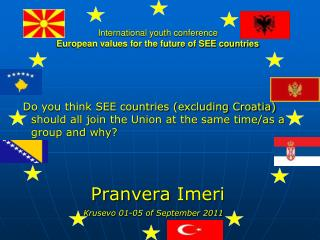 International youth conference European values for the future of SEE countries