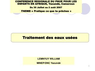 LEMNYUY WILLIAM MINEP/DNC Yaound é