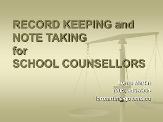 RECORD KEEPING and NOTE TAKING  for  SCHOOL COUNSELLORS