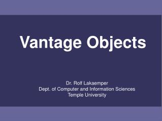 Vantage Objects