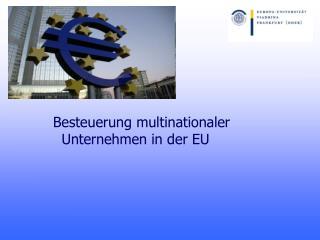 Besteuerung multinationaler Unternehmen in der EU