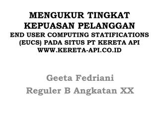 Geeta Fedriani Reguler  B  Angkatan  XX