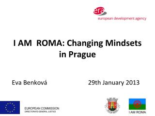 I AM  ROMA:  Changing Mindsets in Prague