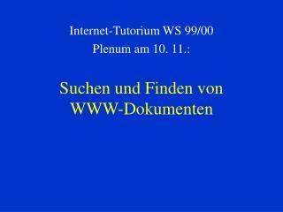 Suchen und Finden von  WWW-Dokumenten