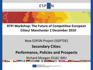 RTPI Workshop: The Future of Competitive European Cities/ Manchester 2 December 2010