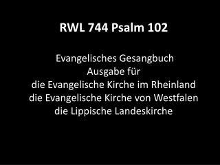 744 Psalm 102