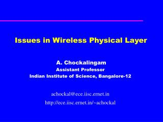 Issues in Wireless Physical Layer